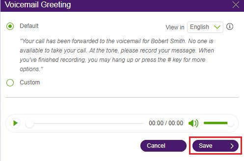 Setting up a custom voicemail greeting on a user extension help note you can select default anytime you want to switch back to business connects default voicemail greeting then click save m4hsunfo